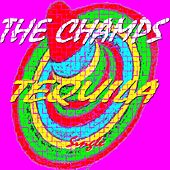 Tequila (Remastered) by The Champs