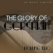 Glory of Gershwin, Vol. 2 by Various Artists