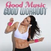 Good Music - Good Workout von Various Artists