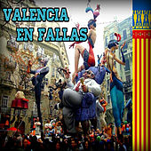Valencia en Fallas de Various Artists