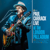 Paul Carrack Live at the London Palladium by Paul Carrack