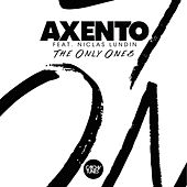 The Only Ones von Axento