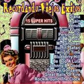 Recordando Viejos Tiempos, 15 Super Hits by Various Artists