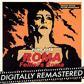 Roma - Fellini's Roma (Original Motion Picture Soundtrack) by Nino Rota