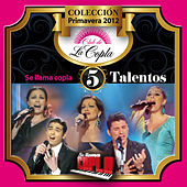 5 Talentos (De