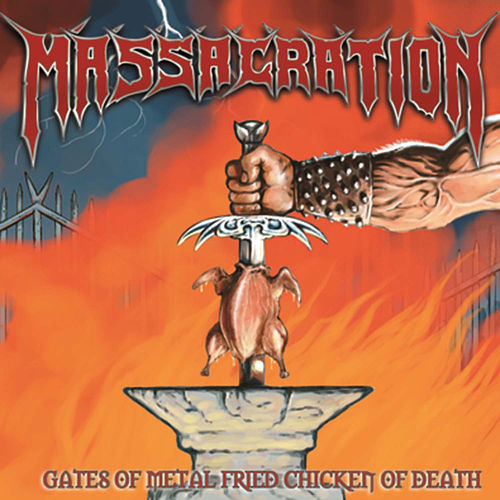 Gates Of Metal Fried Chicken Of Death de Massacration