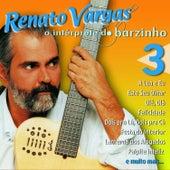 O Intérprete do Barzinho 3 de Renato Vargas