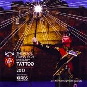 The Royal Edinburgh Military Tattoo 2012 by Various Artists