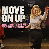 Move On Up: The Very Best Of Northern Soul by Various Artists