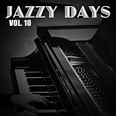 Jazzy Days, Vol. 10 de Various Artists