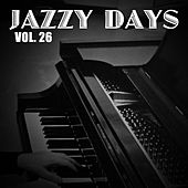 Jazzy Days, Vol. 26 von Various Artists