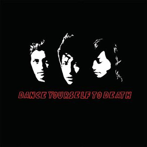 Dance Yourself to Death Demo by Dance Yourself to Death
