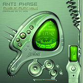 Anti Phase - Plug N' Play Vol.1 - By Bog by Various Artists