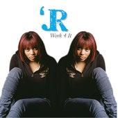 Work 4 It by J.R.