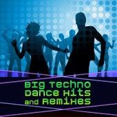 Big Techno Dance Hits & Remixes de Various Artists