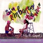Sin Embargo Te Quiero by Various Artists
