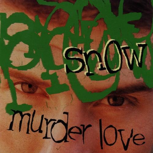Murder Love by Snow