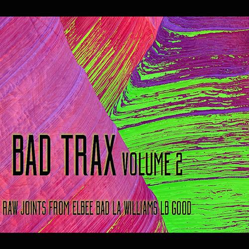 Bad Trax, Vol. 2 by Various Artists
