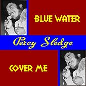 Blue Water von Percy Sledge