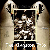 The Collector de The Kingston Trio