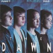 Puno't Dulo von The Dawn