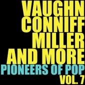 Vaughn, Conniff, Miller and More Pioneers of Pop, Vol. 7 de Various Artists