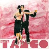 Yo Soy El Tango by Various Artists