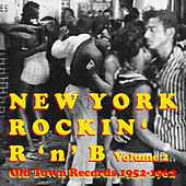 Old Town Records: New York Rockin' R 'N' B, Vol. 2 by Various Artists