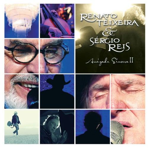 Amizade Sincera Il by Renato Teixeira