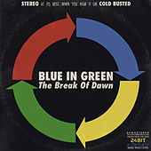 The Break Of Dawn (Remastered) by Blue in Green
