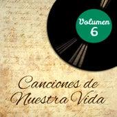 Canciones de Nuestra Vida (Volumen 6) von Various Artists