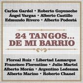 24 Tangos de Mi Barrio by Various Artists