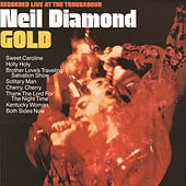 Gold (Live At The Troubadour) by Neil Diamond