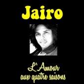 L'amour aux quatre saisons by Jairo