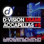 D:Vision Miami Accapellas #5 von Various Artists