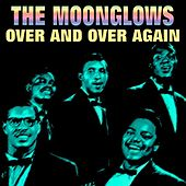 Over and Over Again de The Moonglows