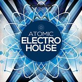 Atomic Electro House von Various Artists