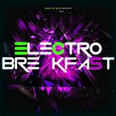 Electro Breakfast von Various Artists
