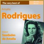 The Very Best of Amélia Rodriguez, Vol. 2: Saudades de Amalia de Amalia Rodrigues