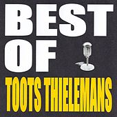Best of Toots Thielemans by Toots Thielemans