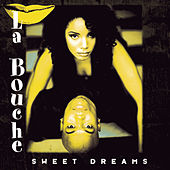 Sweet Dreams von La Bouche