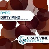 Dirty Mind von Dyro