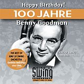 Happy Birthday ! (100 Jahre Benny Goodman) by King Of Swing Orchestra