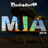 Dashindeep Presents Mia 2015 by Various Artists