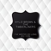 I've Waited as Long as I Can von Hylo Brown