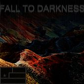 Fall to Darkness by Symphony of Noise