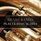 Finest Recordings - Brass Bands Play Classical Hits von Fairey Aviation Massed Brass Band of Fodens Motor Works