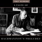 Finest Recordings - A Taste of Rachmaninov's Preludes by Sviatoslav Richter