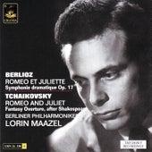 Berlioz: Romeo Et Juliette & Tchaikovsky: Romeo and Juliet by Lorin Maazel