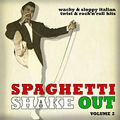 Spaghetti Shake Out Vol. 2 de Various Artists